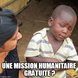 Mission humanitaire gratuite